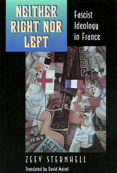 Neither Right nor Left - Zeev Sternhell