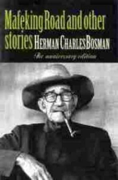 Mafeking Road and Other Short Stories - Herman Charles Bosman