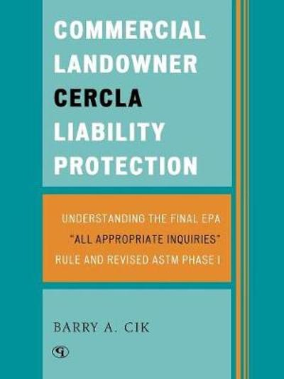 Commercial Landowner CERCLA Liability Protection - Barry A. Cik