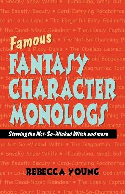 Famous Fantasy Character Monlogs - 