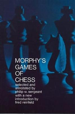 Games of Chess - Paul Morphy
