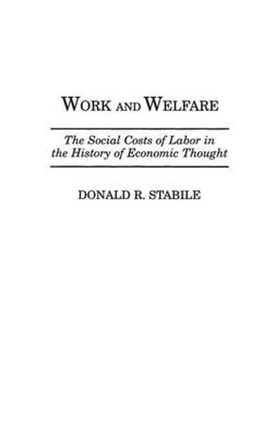 Work and Welfare - Donald R. Stabile