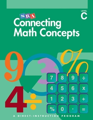 Connecting Math Concepts - Teacher Material Package - Level C - Siegfried Engelmann