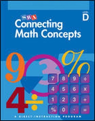Connecting Math Concepts - Teacher Material Package - Level D - Siegfried Engelmann