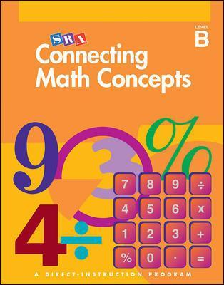 Connecting Math Concepts - Independent Work Blackline Masters - Level B - Siegfried Engelmann