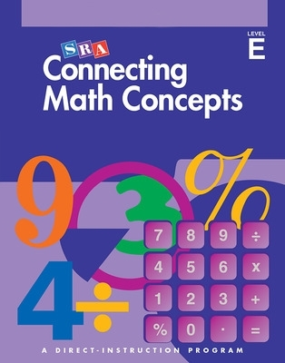 Connecting Math Concepts - Independent Work Blackline Masters - Level E - Siegfried Engelmann