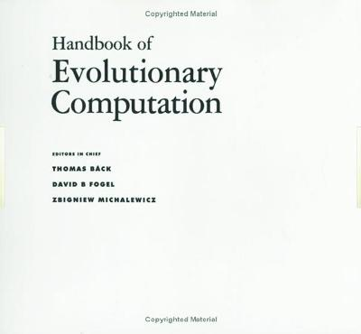 Handbook of Evolutionary Computation - Thomas Baeck