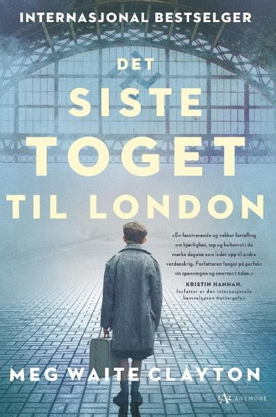 Det siste toget til London - Meg Waite Clayton
