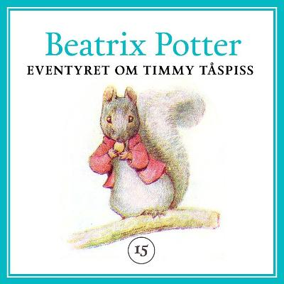 Eventyret om Timmy Tåspiss - Beatrix Potter