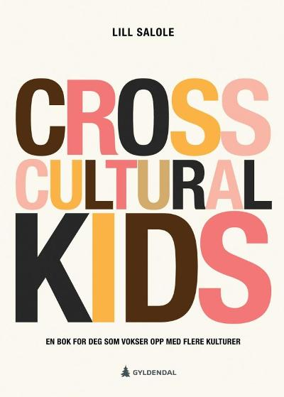 Cross cultural kids - Lill Salole