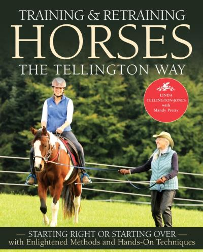 Training and Retraining Horses the Tellington Way - Linda Tellington-Jones