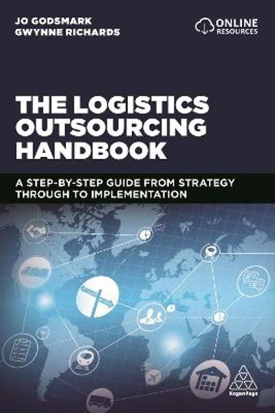 Logistics Outsourcing Handbook - Jo Godsmark
