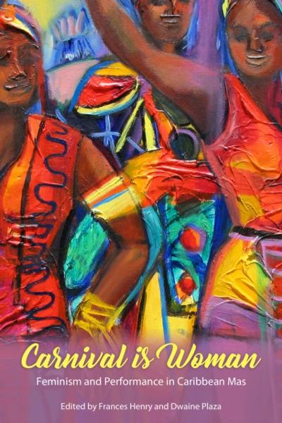 Carnival Is Woman - Frances Henry
