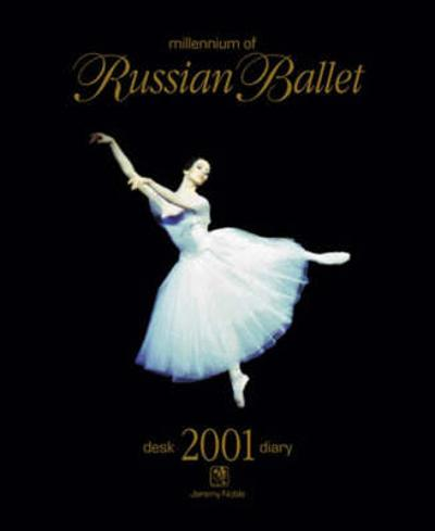Millennium of Russian Ballet - Jeremy Noble