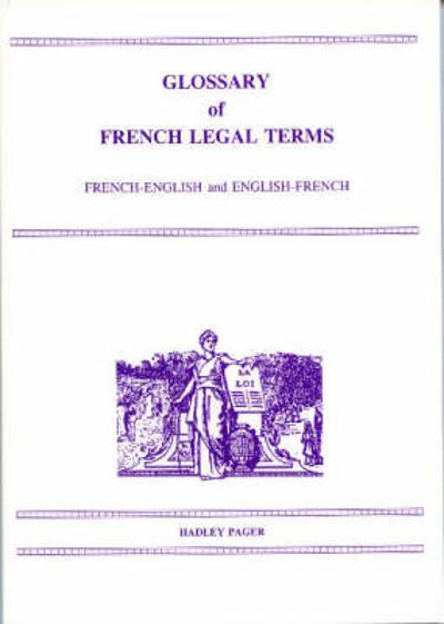 Glossary of French Legal terms F/E E/F - A. S. Lindsey