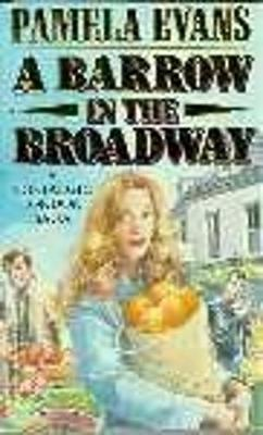 A Barrow in the Broadway - Pamela Evans