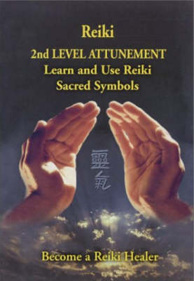 Reiki - 2nd Level Attunement - Steve Murray
