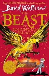 The beast of Buckingham Palace - David Walliams Tony Ross