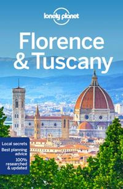Lonely Planet Florence & Tuscany - Lonely Planet