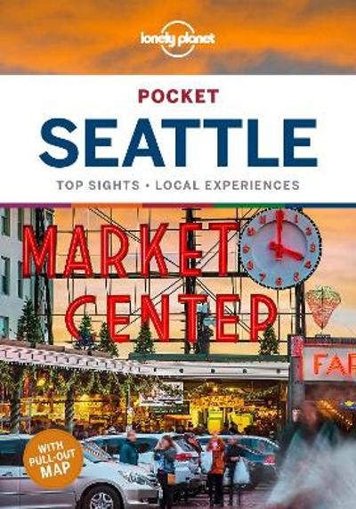 Lonely Planet Pocket Seattle - Lonely Planet