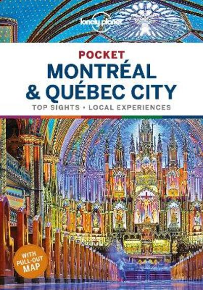 Lonely Planet Pocket Montreal & Quebec City - Lonely Planet