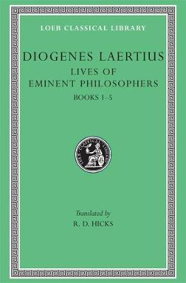 The Lives of Eminent Philosophers - Diogenes Laertius