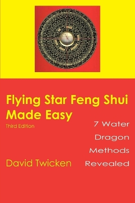 """Flying Star"" Feng Shui Made Easy - David Twicken"