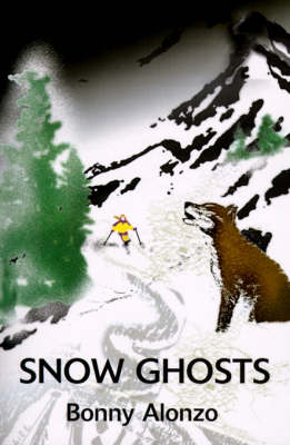 Snow Ghosts - Bonny Alonzo