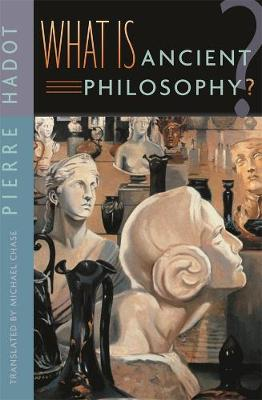What is Ancient Philosophy? - Pierre Hadot