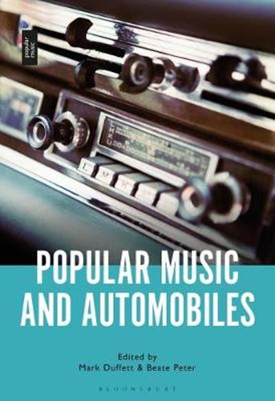 Popular Music and Automobiles - Duffett Mark Duffett