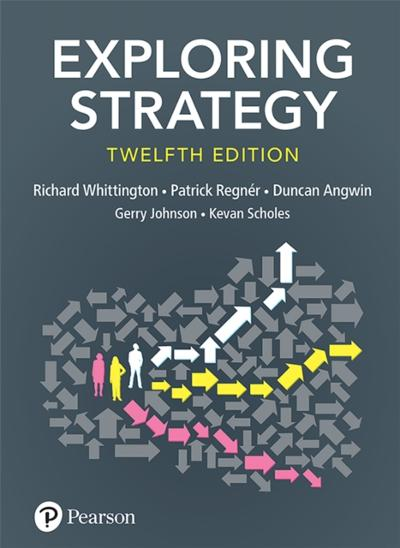 Exploring Strategy, Text Only, 12th Edition - Gerry Johnson