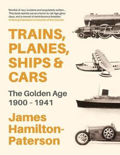 Trains, Planes, Ships and Cars - Hamilton-Paterson James Hamilton-Paterson