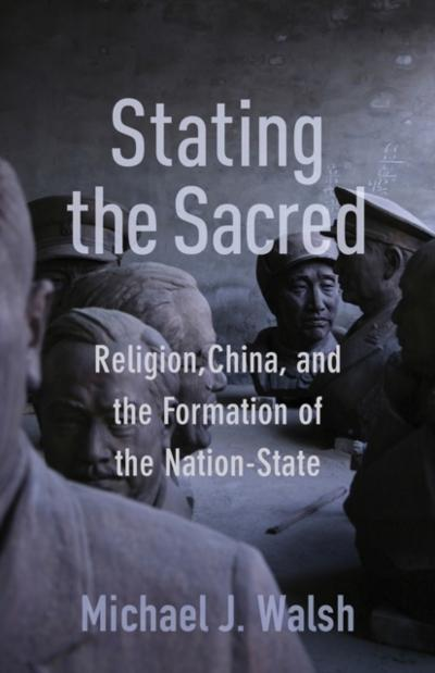 Stating the Sacred - Michael J. Walsh