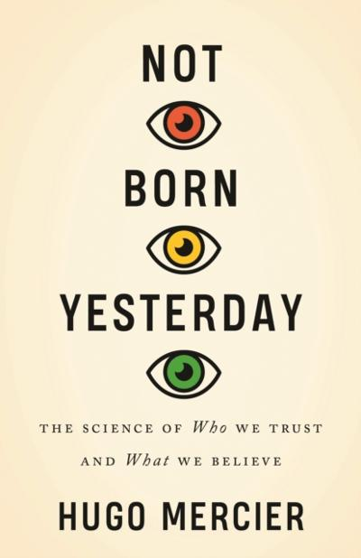 Not Born Yesterday - Hugo Mercier