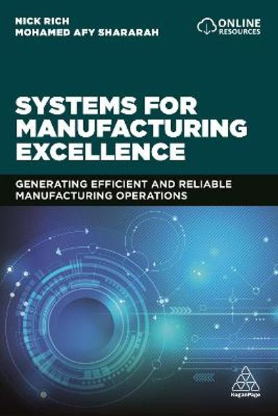 Systems for Manufacturing Excellence - Nick Rich