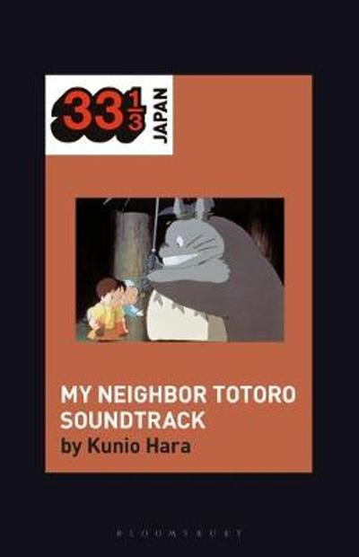 Joe Hisaishi's Soundtrack for My Neighbor Totoro - Hara Kunio Hara