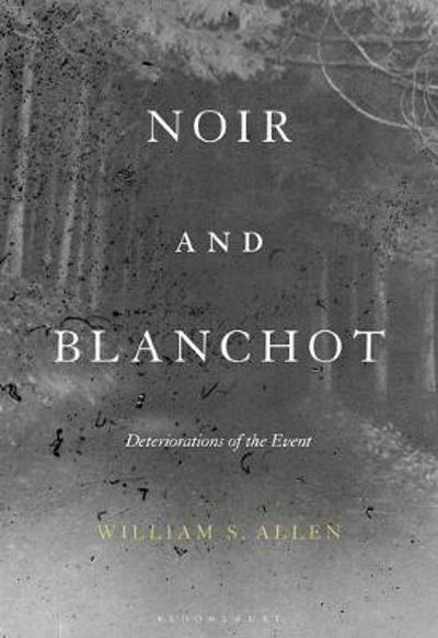 Noir and Blanchot - Allen William S. Allen
