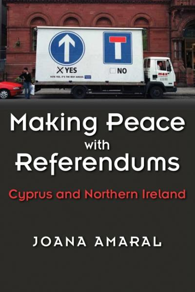 Making Peace with Referendums - Joana Amaral