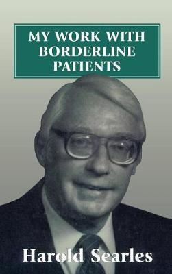 My Work with Borderline Patients - Harold F. Searles