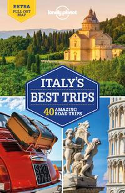 Lonely Planet Italy's Best Trips - Lonely Planet
