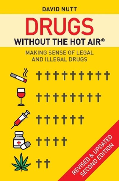 Drugs without the hot air - Nutt
