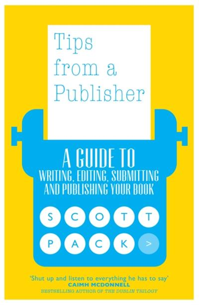 Tips from a Publisher - Scott Pack