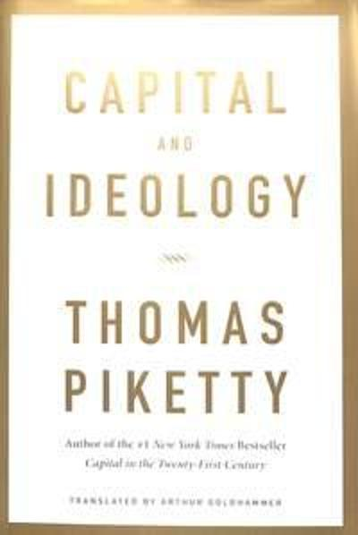 Capital and Ideology - Thomas Piketty