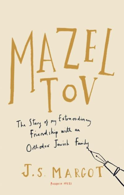 Mazel Tov - J.S. Margot