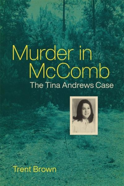 Murder in McComb - Trent Brown