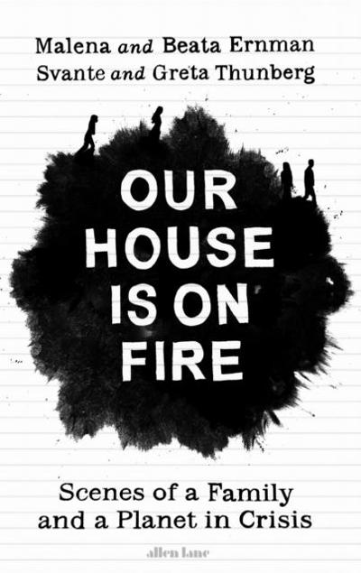 Our house is on fire - Malena Ernman
