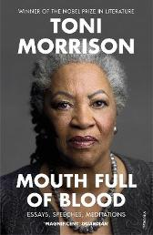 Mouth Full of Blood - Toni Morrison