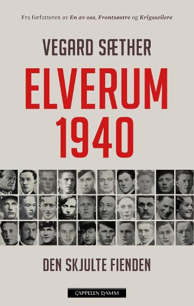 Elverum 1940 - Vegard Sæther