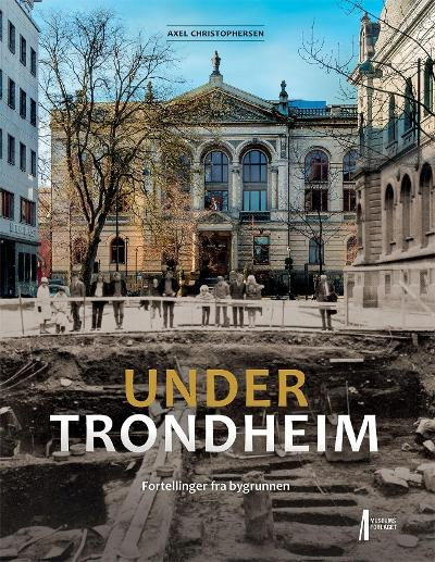 Under Trondheim - Axel Christophersen