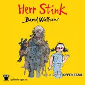 Herr Stink - David Walliams Christoffer Staib Sverre Knudsen